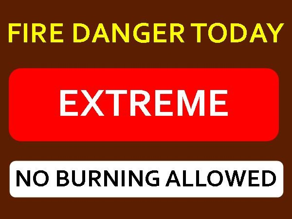 FIRE DANGER SIGN EXTREME